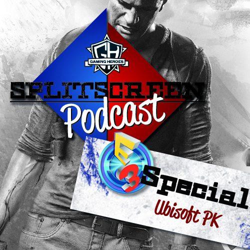Splitscreen Podcast: Ubisoft E3 Pressekonferenz 2016